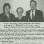Pictured, from left to right, are Donna Boyce McKeithan, daughter of Mr. and Mrs. Floyd G. Boyce and a member of the Nursing Department faculty at Pitt Community College, Mrs. Hilda J. Boyce and Dr. Charles E. Russell, president of Pitt Community College.