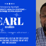 Informational graphic on Occupational Therapy Assistant student Carl Harris.